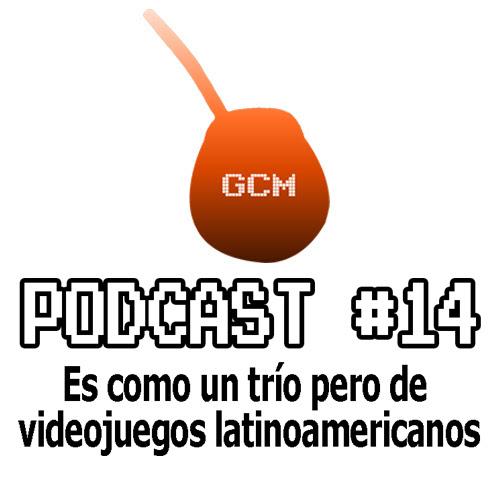 Podcast #14: Es como un trío pero de videojuegos latinoamericanos