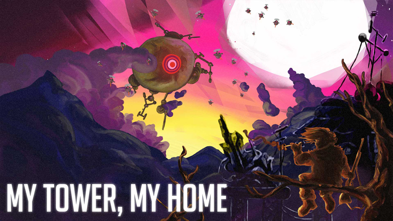Review – My Tower, My Home
