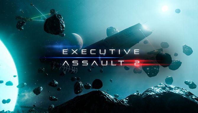 Preview – Executive Assault 2