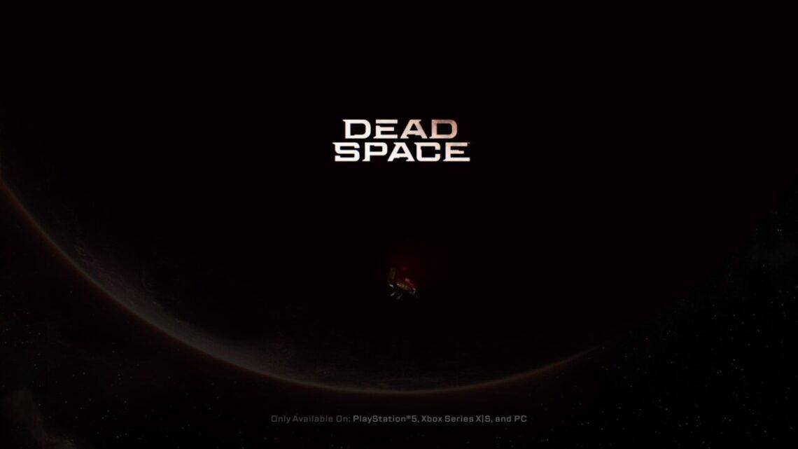 Dead Space: Su Remake Es Oficial